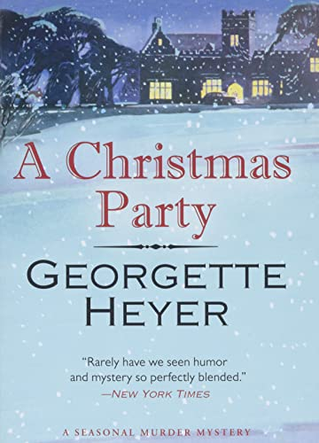 A Christmas Party: A Seasonal Murder Mystery/Envious: Heyer, Georgette