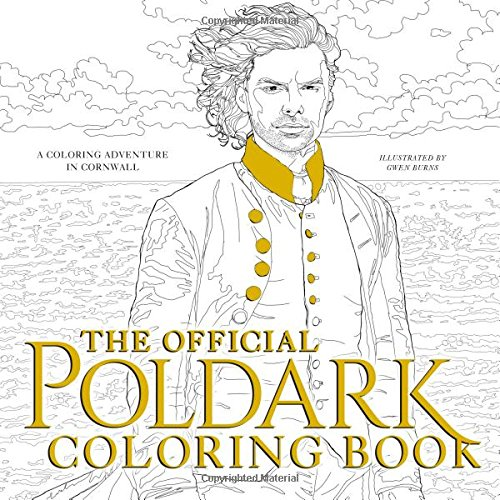 9781492649915: The Official Poldark Coloring Book: A Coloring Adventure in Cornwall