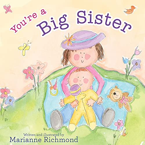 You're a Big Sister: Marianne Richmond