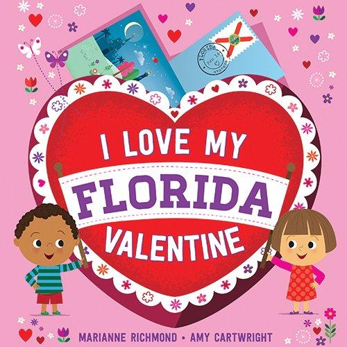 I Love My Florida Valentine: Marianne Richmond