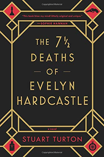 9781492670124: The 7 ½ Deaths of Evelyn Hardcastle