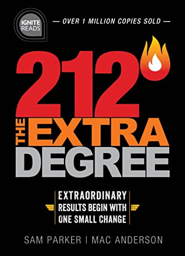 9781492675433: 212 the Extra Degree: Extraordinary Results Begin with One Small Change (Ignite Reads)
