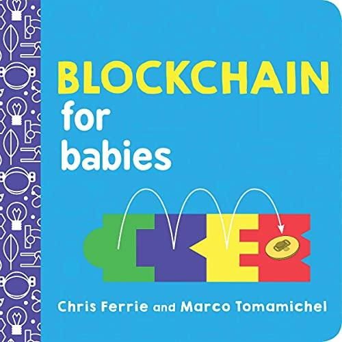 9781492680789: Blockchain for Babies