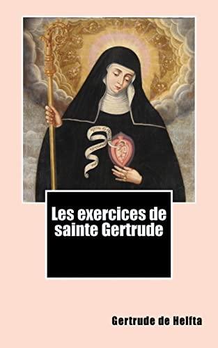 9781492700036: Les exercices de sainte Gertrude