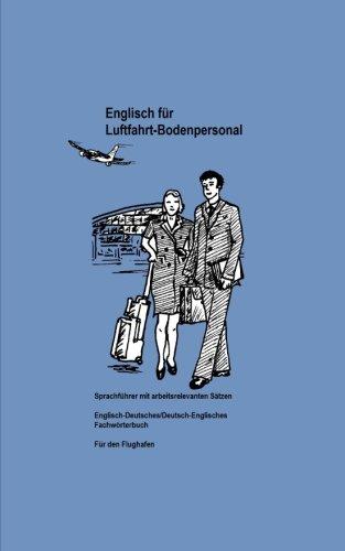9781492700630: Englisch für Luftfahrt-Bodenpersonal