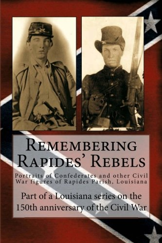 Remembering Rapides Rebels: 150th Anniversary: Portraits of: R. DeCuir