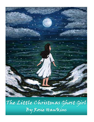 9781492702580: The Little Christmas Ghost Girl