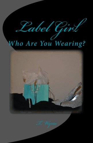 9781492703815: Label Girl (Who Are You Wearing?)