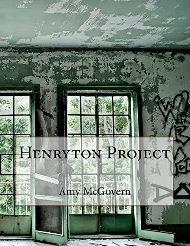 Henryton Project: Amy McGovern