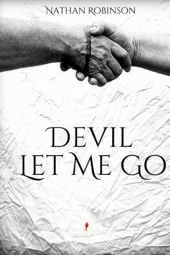 9781492705277: Devil Let Me Go