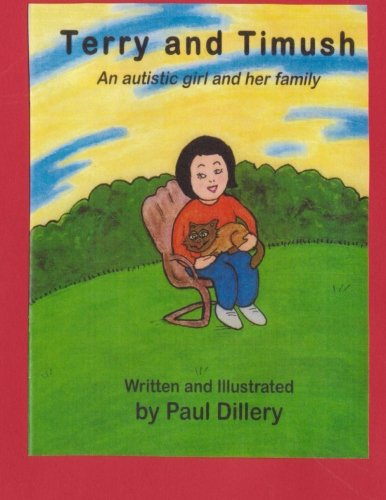 9781492706366: Terry and Timush: An Autistic Girl and Her Family