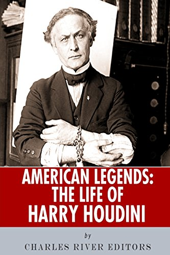 9781492706397: American Legends: The Life of Harry Houdini