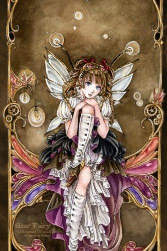Gear Fairy Steampunk Journal: This journal features a beautiful image by artist Meredith Dillman on...
