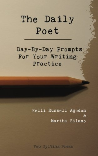 9781492706533: The Daily Poet: Day-By-Day Prompts For Your Writing Practice