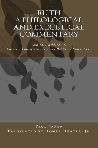 9781492707752: Ruth: A Philological and Exegetical Commentary