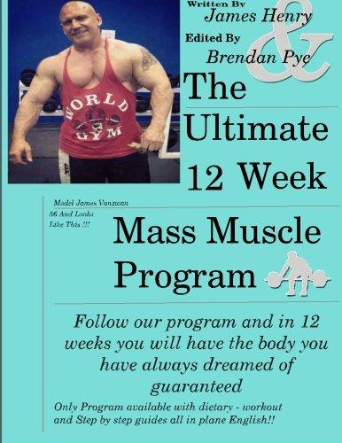 9781492709411: The Ultimate 12 Week Mass Muscle Program: Endomorph Body Transformation in 12 Weeks