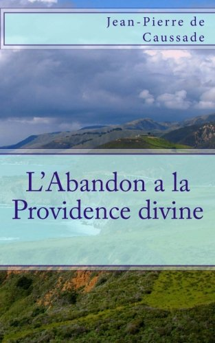 9781492709886: L'Abandon a la Providence divine