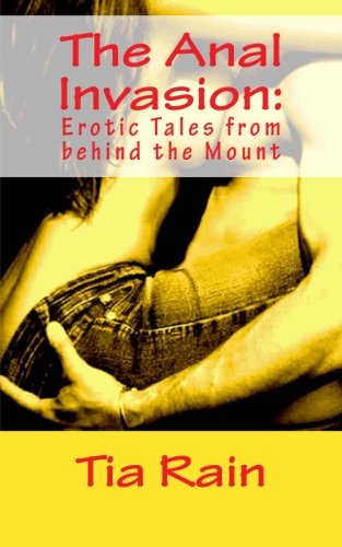 9781492710189: The Anal Invasion:: Erotic Tales from behind the Mount