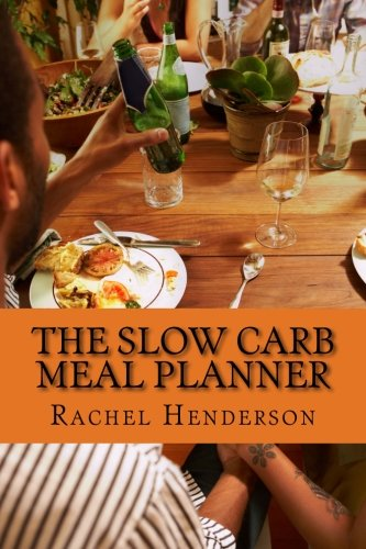9781492710448: The Slow Carb Meal Planner