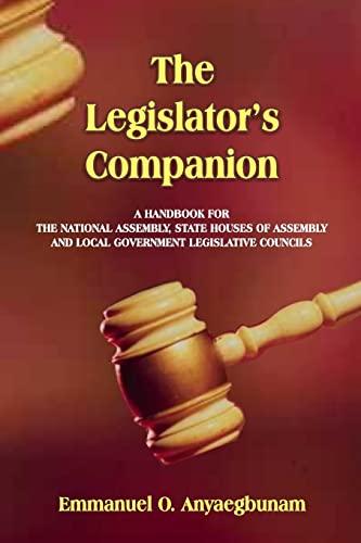 9781492712053: The Legislator's Companion