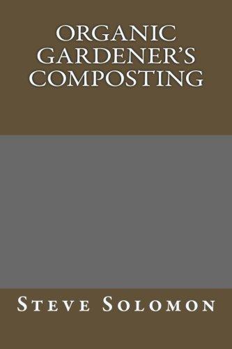 9781492712114: Organic Gardener's Composting