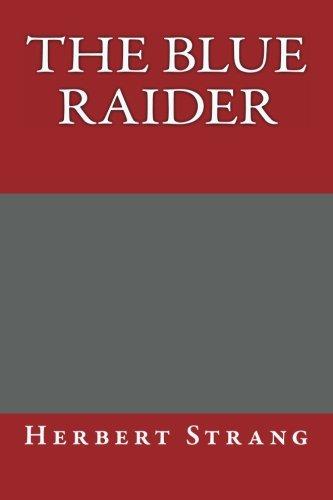 9781492712213: The Blue Raider
