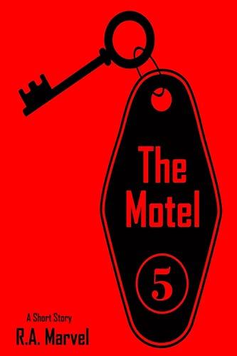 9781492715269: The Motel: Where Dreams Come True