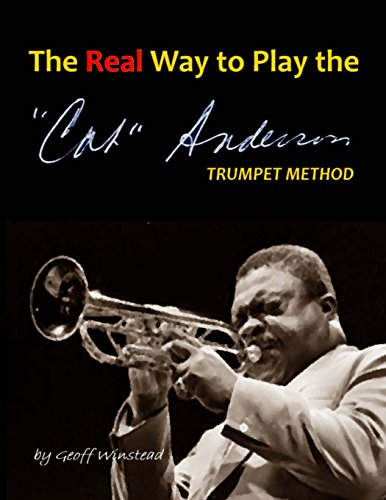9781492716150: The Real Way To Play The Cat Anderson Trumpet Method