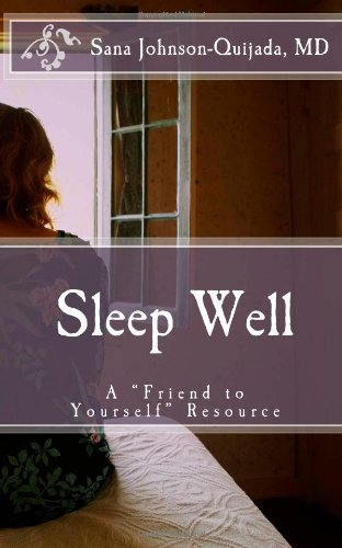 9781492716761: Sleep Well: A Friend to Yourself Resource