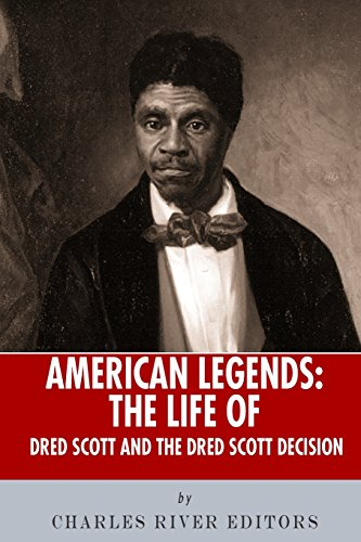 9781492717416: American Legends: The Life of Dred Scott and the Dred Scott Decision