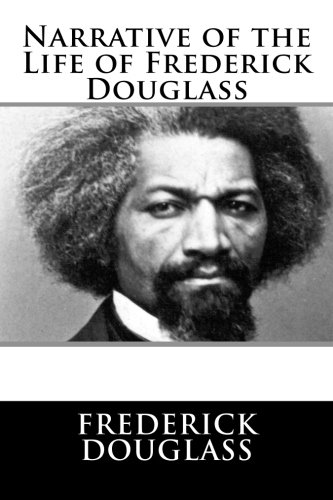 9781492720034: Narrative of the Life of Frederick Douglass