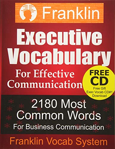 9781492720355: Franklin Executive Vocabulary for Effective Communication: 2180 Most Common Words for Business Communication (Franklin Vocab Builder) (Volume 1)