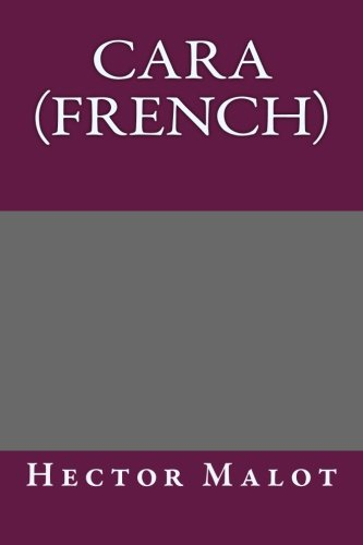 9781492720485: Cara (French) (French Edition)