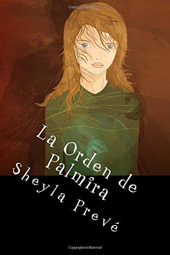 9781492722113: La Orden de Palmira (Spanish Edition)