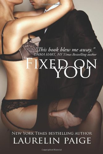 9781492723141: Fixed On You (Fixed Trilogy)