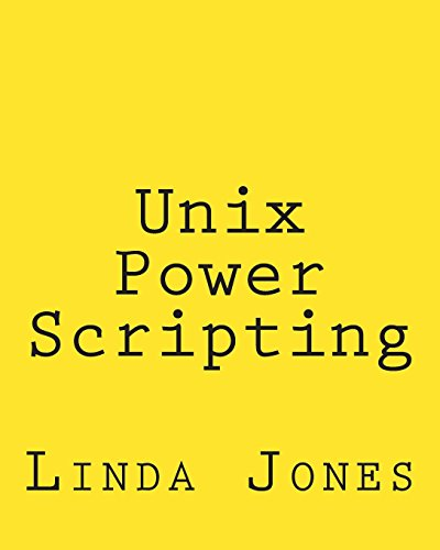 Unix Power Scripting: Advanced awk and Ksh: Jones, Linda