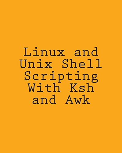 Linux and Unix Shell Scripting with Ksh: Davis, George