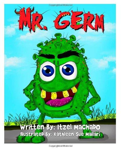 9781492725145: Mr. Germ