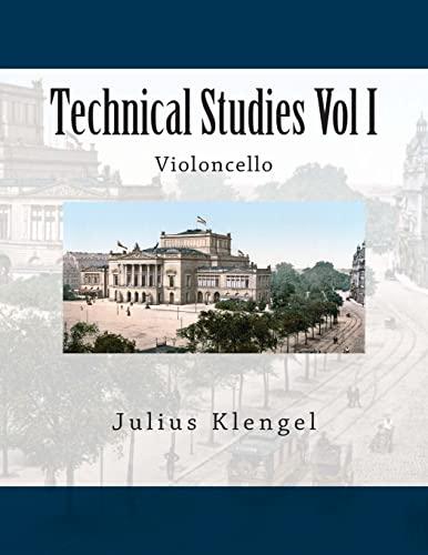 Technical Studies Vol I: Violoncello: Klengel, Julius
