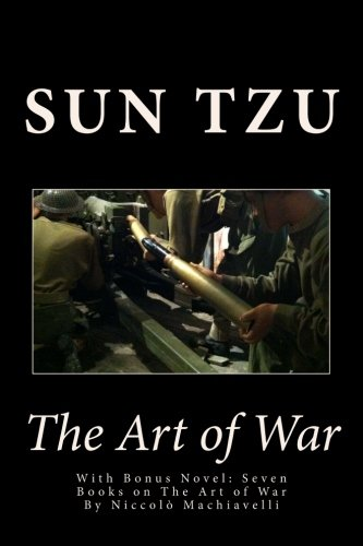 The Art of War: With Bonus Novel: Sun Tzu, Niccolo