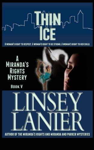 9781492731061: Thin Ice: Book V (A Miranda's Rights Mystery)