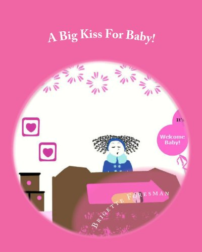 9781492732570: A Big Kiss For Baby!