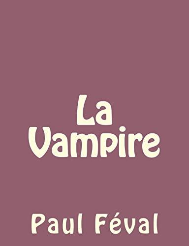9781492735021: La Vampire