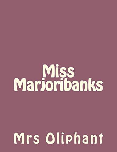 9781492735984: Miss Marjoribanks