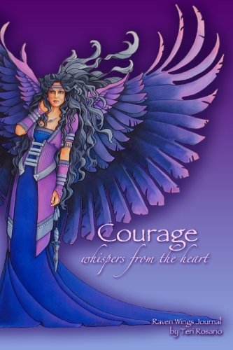 9781492736172: Raven Wings Journal: Courage whispers from the heart
