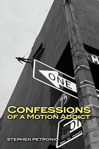 9781492736547: Confessions of a Motion Addict
