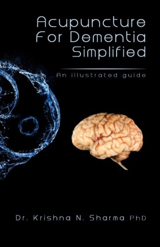 9781492736752: Acupuncture for Dementia Simplified: An Illustrated Guide