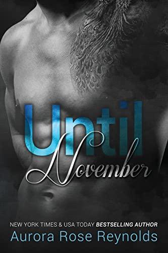 Until November (Until Series) (Volume 1): Reynolds, Mrs Aurora
