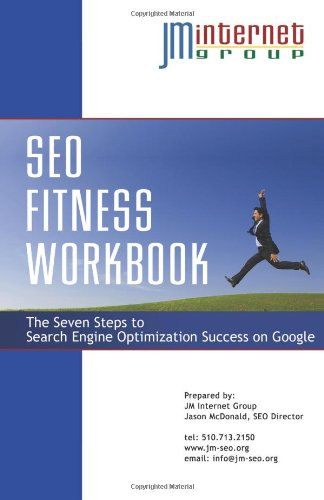 9781492740919: SEO Fitness Workbook: 3rd Edition - The Seven Steps to Search Engine Optimization Success on Google