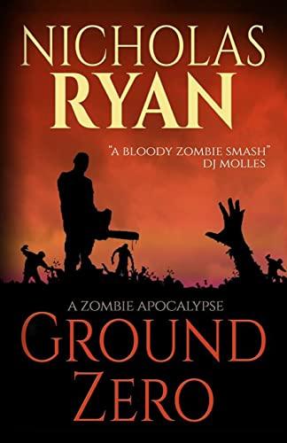 9781492741312: Ground Zero: A Zombie Apocalypse